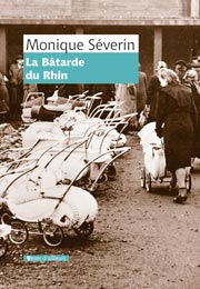 La bâtarde du Rhin de Monique Séverin