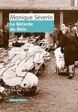 La bâtarde du Rhin de Monique Séverin