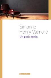 Un petit matin de Simonne Henry Valmore